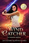 Wind Catcher (Chosen #1)