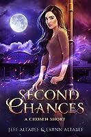 Second Chances (Chosen #2.5)