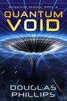 Quantum Void (Quantum, #2)