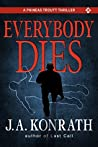 Everybody Dies - A Thriller (Phineas Troutt Mysteries Book 3)