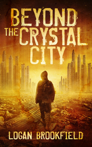 Beyond the Crystal City (Dust Storm, #1)