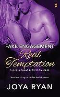 Fake Engagement, Real Temptation