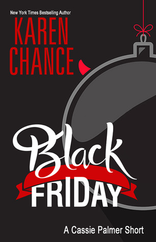 "Book Review: ""Black Friday"" by Karen Chance"