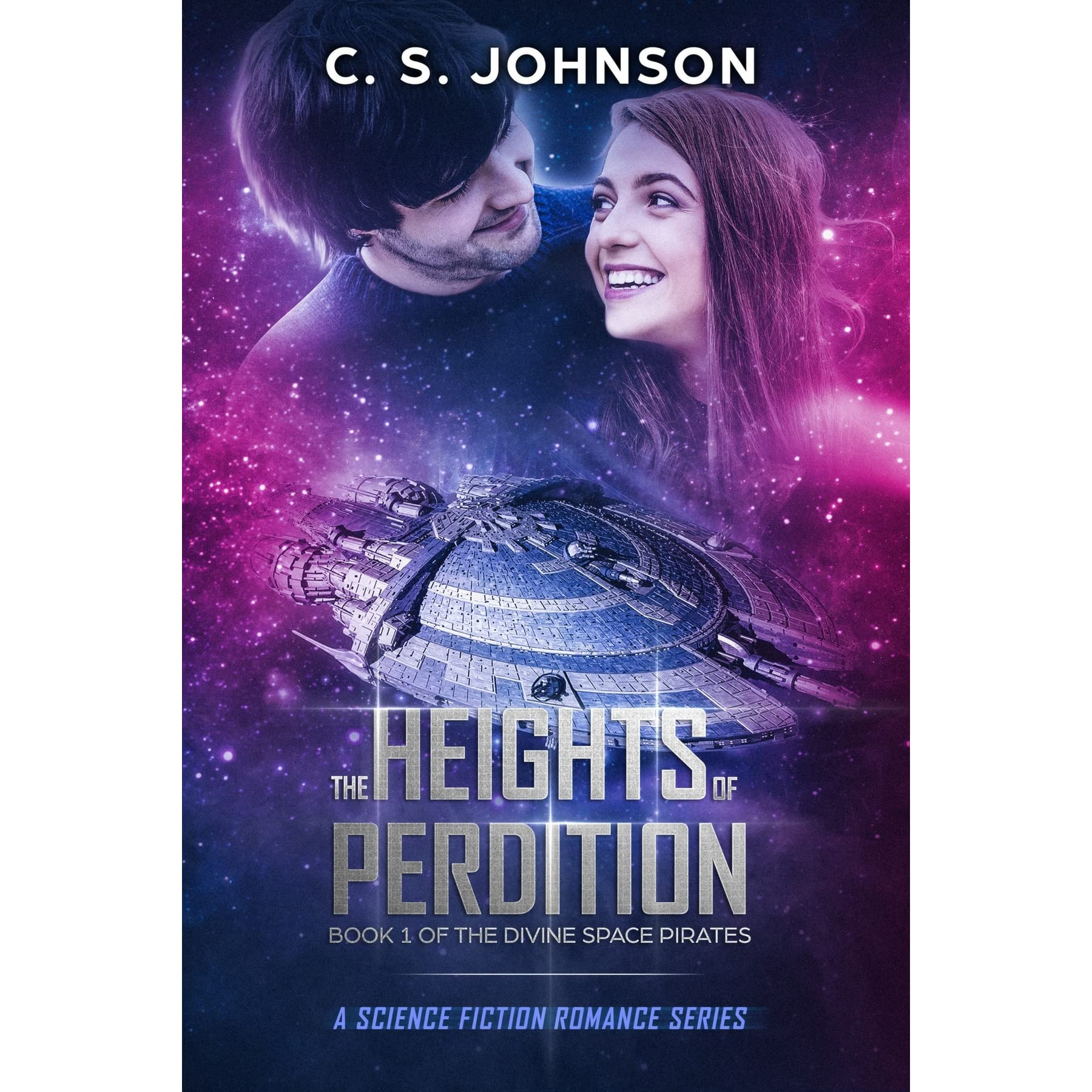 Ebook The Heights Of Perdition The Divine Space Pirates 1 By Cs Johnson