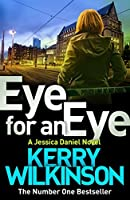 Eye for an Eye: A DI Jessica Daniel Novel 12