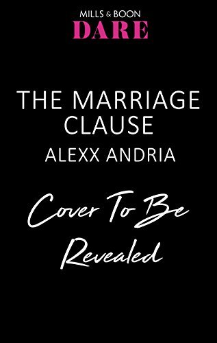 The Marriage Clause  by  Alexx Andria