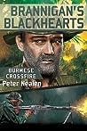 Burmese Crossfire (Brannigan's Blackhearts Book 2)