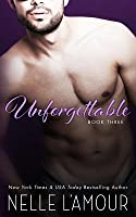 Unforgettable 3: A Sexy Hollywood Romance