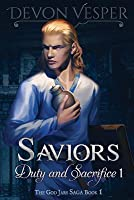 Saviors: Duty and Sacrifice 1