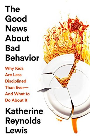 The Good News About Bad Behavior: Why Kids Are Less