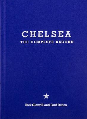 Chelsea: The Complete Record: Limited Edition