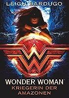 Wonder Woman - Kriegerin der Amazonen (DC Icons, #1)