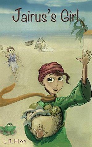 Jairus's Girl by L.R. Hay
