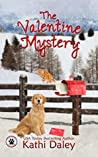 The Valentine Mystery (Tess and Tilly #2)