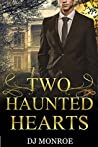 Two Haunted Hearts