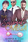 The Surrogate Omega (Three Hearts Collection, #1)