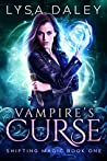 Vampire's Curse (Shifting Magic, #1)