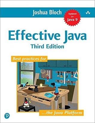 Effective Java by Joshua Bloch