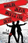 Where Death Meets the Devil (Death and the Devil, #1)