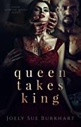 Queen Takes King (Their Vampire Queen, #2)