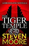 The Tiger Temple (Hiram Kane Adventure #1)