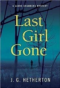 Last Girl Gone (Laura Chambers Mystery, #1)