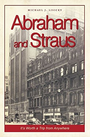 Abraham and Straus: It's Worth a Trip from Anywhere (Landmarks)