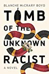 Tomb of the Unknown Racist (Ellen Burns #3)