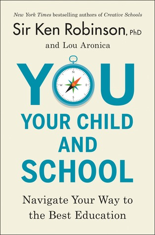 You, Your Child, and School: Navigate Your Way to the Best Education