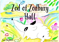 Zod of Zodbury Hall: The Stately Home Dog