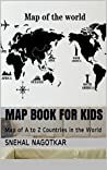 Map Book for Kids: MAP OF THE COUNTRIES WITH THEIR NAME AND IMAGES