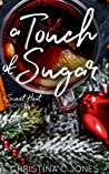 A Touch of Sugar (Sweet Heat #3)