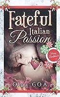 Fateful Italian Passion