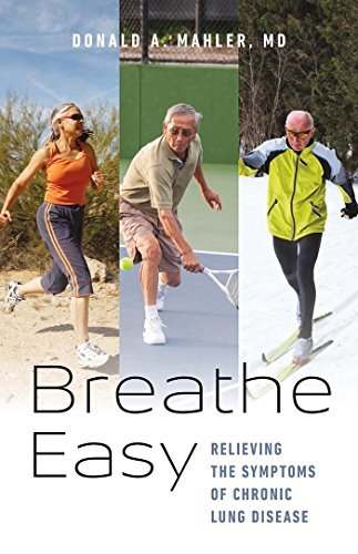 Breathe Easy Relieving the Symptoms of Chronic Lung Disease