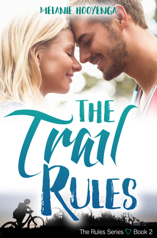 The Trail Rules (The Rules, #2)