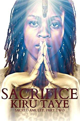 Sacrifice (Sacred Amulet, #2)