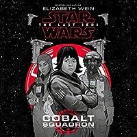 Cobalt Squadron (Journey to Star Wars - The Last Jedi)