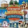 Unique America strange, unusual, and just plain fun: A trip through America