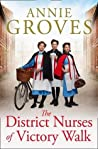 The District Nurses of Victory Walk (The District Nurse, #1)