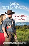 True-Blue Cowboy (Rocky Mountain Riders, #4)