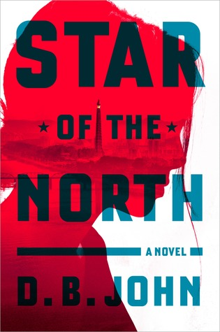 Star of the North by D.B. John