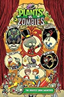 Plants vs. Zombies Volume 9: The Greatest Show Unearthed
