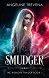 The Smudger (The Memory Trader #1)