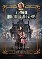 The Bad Beginning (A Series of Unfortunate Events #1)