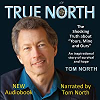 True North - The Shocking Truth About 'Yours, Mine and Ours'