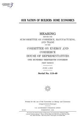 Our Nation of Builders: Home Economics U.S. Congress