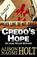 Credo's Hope (Alex Wolfe Mysteries, #1)
