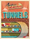 Awesome Engineering Tunnels by Sally Spray