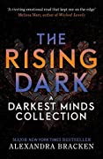 The Rising Dark: A Darkest Minds Collection