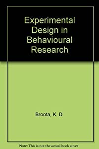 Experimental Design In Behavioural Research